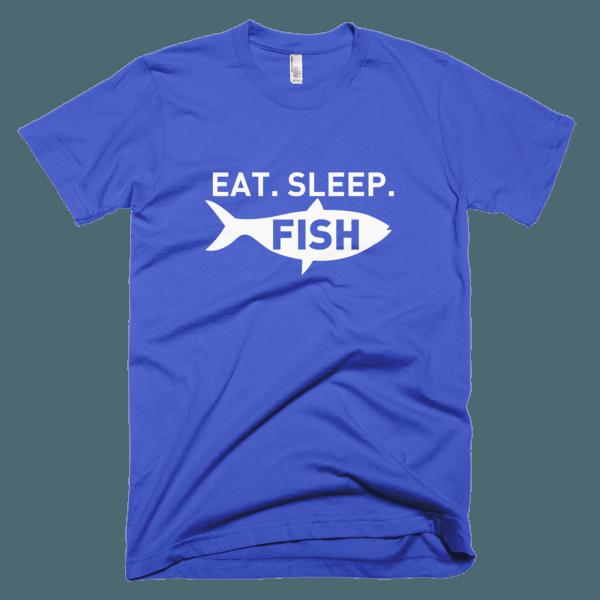 Eat Sleep Fish - Fishing T-Shirts