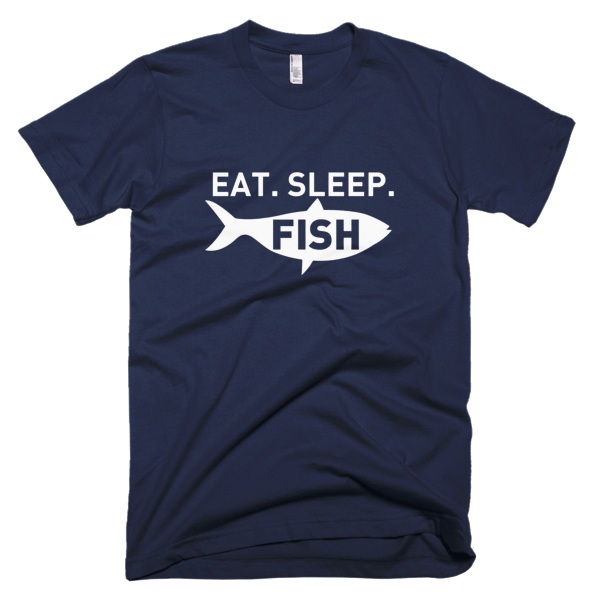 Eat Sleep Fish - Fishing T Shirts For Sale
