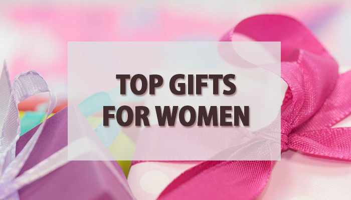 Top Gifts For Women